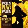 「プーランク・トリオ・プレイズ・プーランク」〜ピアノ、オーボエとバスーンのための三重奏曲集