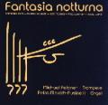 「ファンタジア・ノットゥルナ」〜トランペットとオルガンのための作品集