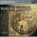ゲオルク・ベーム(1661-1733)/ラウテンヴェルクのための作品集