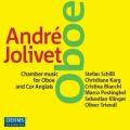 ジョリヴェ/オーボエ作品集とコールアングレのための室内楽作品集