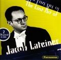 「ジェイコブ・ラテイナーの芸術」〜ベートーヴェン、ショパン、シューベルト、ほか(2CD)