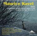 ラヴェル/ボレロ、ピアノ協奏曲、バレエ「ダフニスとクロエ」第2組曲
