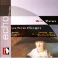 マラン・マレ(1656-1728)/スペインのフォリア