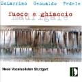 マドリガル集「火と氷」~シャリーノとジェズアルド、フェデレの無伴奏合唱曲