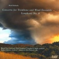 マスランカ/トロンボーンと吹奏楽のための協奏曲、交響曲第8番