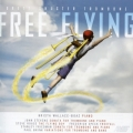 「フリー・フライング」〜トロンボーンのための作品集