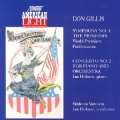 ドン・ギリス/交響曲第4番「開拓者たち」、ピアノ協奏曲第2番