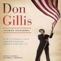 ドン・ギリス/交響曲第5番、同第6番、序曲「ポール・バニヤン」