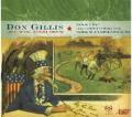 ドン・ギリス/交響曲X「ビッグD」、同第3番「自由な人々のための交響曲」、「タルサ」【SACD】