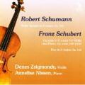 シューマン/ヴァイオリン・ソナタ第1番、シューベルト/幻想曲、二重奏曲