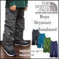 THE NORTH FACE/ザ・ノースフェイス/キッズ/スノーウェアー/中綿 パンツ/ジュニア/子供/BOYS INSULATED SEYMORE PANT/ボーイズ