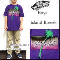VANS/バンズ/キッズ/Tシャツ/子供/BOYS ISLAND BREEZE TEE/パープル/ジュニア/ティーシャツ/半袖