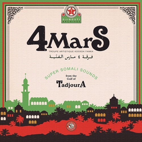 4 MARS / Super Somali Sounds From The Gulf Of Tadjoura