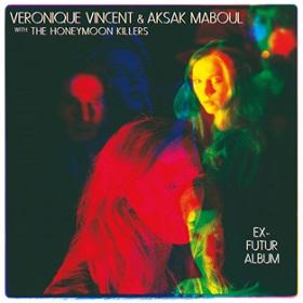 Veronique Vincent & Aksak Maboul / Ex-Futur Album