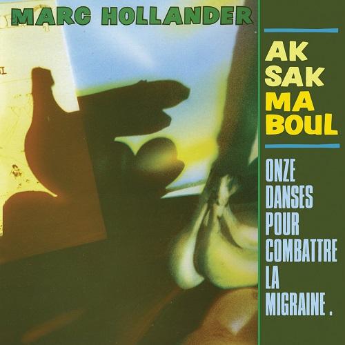 Aksak Maboul / Onze danses pour combattre la migraine