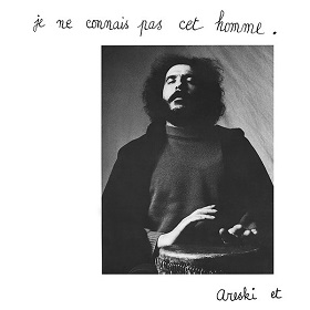 Areski & Brigitte Fontaine / Je Ne Connais Pas Cet Homme