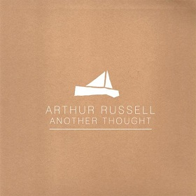 Arthur Russell / Another Thought