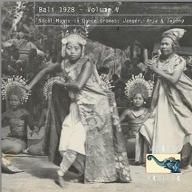 VA / Bali 1928 Volume V: Vocal Music in Dance Dramas