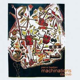 Pierre Bastien / Machinations