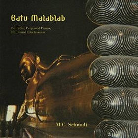M.C. Schmidt / Batu Malablab: Suite for Prepared Piano Flute