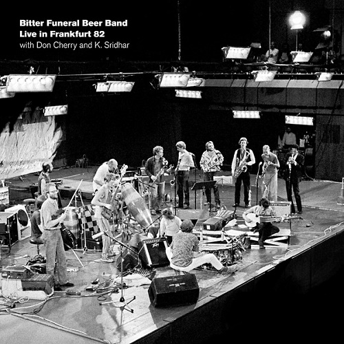 Bitter Funeral Beer Band wth Don Cherry & K.Sridhar / Live in Frankfurt 82