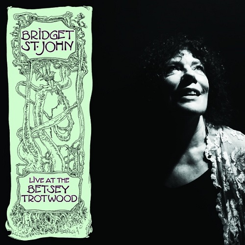 Bridget St. John / Live at Betsey Trotwood