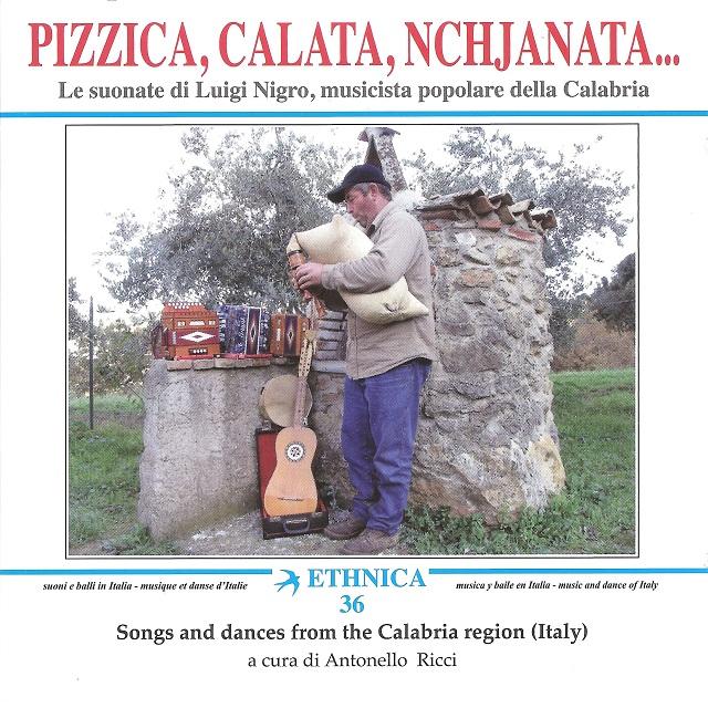 Luigi Nigro / Pizzica , Calata , Nchjanata......