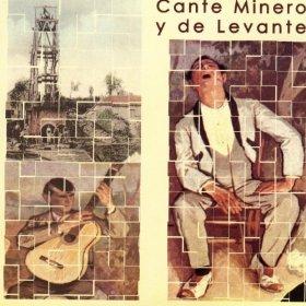 VA / Cante Minero Y De Levante