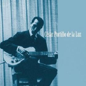 Cesar Portillo De La Luz / Con su Voz y Guitarra (伝説のフィーリン)
