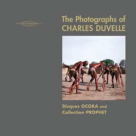VA / The Photographs of Charles Duvelle: Disques Ocora and Collection Prophet