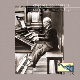 Charles Tournemire / Complete Recordings: Paris 1930-1931