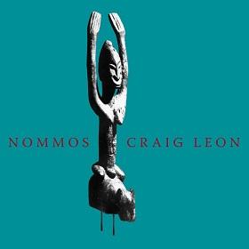 Craig Leon / Nommos
