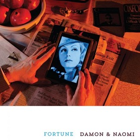 Damon & Naomi / Fortune