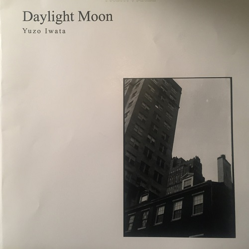 Yuzo Iwata (岩田侑三) / Daylight Moon