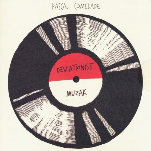 Pascal Comelade / Deviationist Muzak