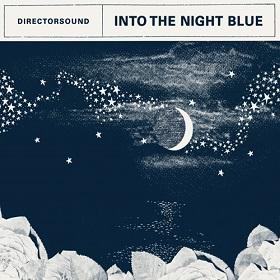 Directorsound / Into The Night Blue