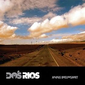 Andres Beeuwsaert / Dos Rios