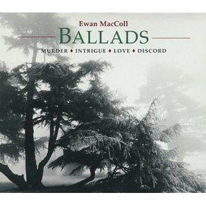 Ewan MacColl / Ballads