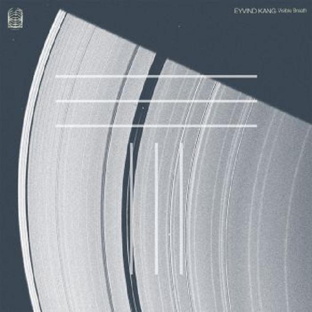 Eyvind Kang / With Visible Breath (I Am Walking)