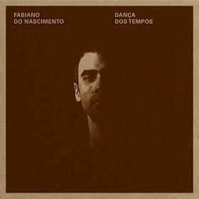 Fabiano Do Nascimento / Danca Dos Tempos