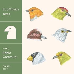 Fabio Caramuru / EcoMusica : Aves