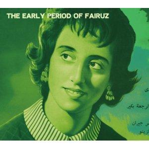 Fairuz / The Early Period Of Fairuz