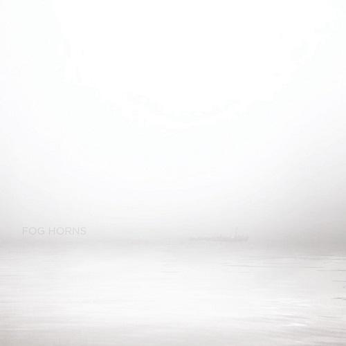 Felix Blume / Fog Horns
