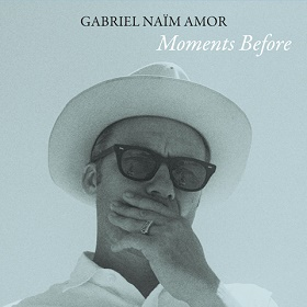 Gabriel Naïm Amor / Moments Before