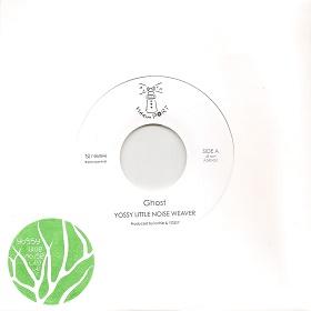 Yossy Little Noise Weaver / Ghost/Talking About Love