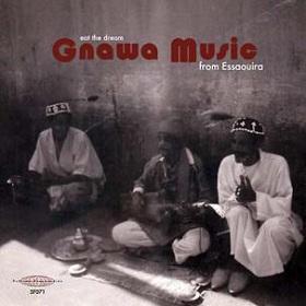 V.A / Eat The Dream: Gnawa Music From Essaouira
