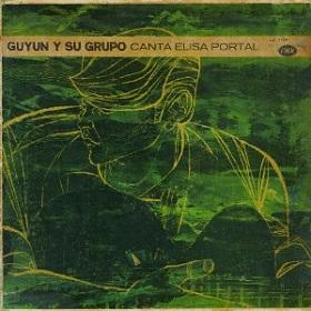 Guyun Y Su Grupo / Canta Elisa Portal