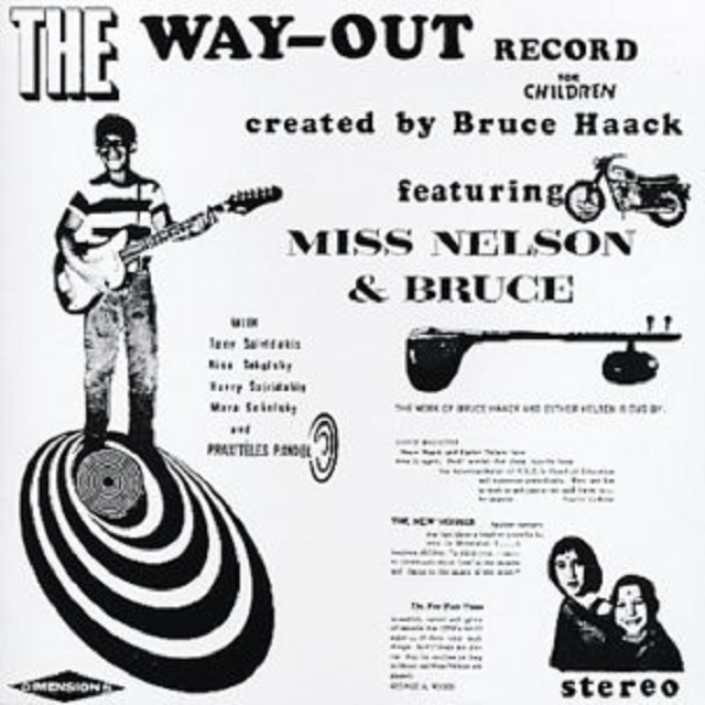 Bruce Haack & Ms. Nelson / Way Out Record For..