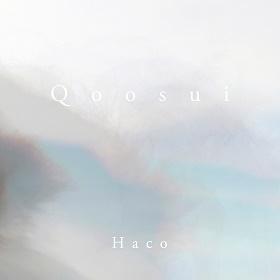 Haco / Qoosui