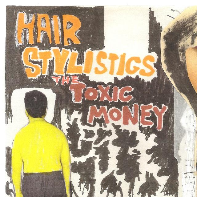 Hair Stylistics / The Toxic Money